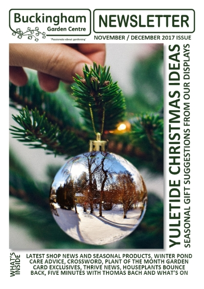 Buckingham Garden Centre Newsletter November/December 2017 front cover