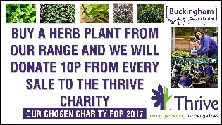 Thrive - Buckingham Garden Centre will donate 10p for every herb sold to Thrice, their chosen charity for 2017