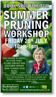 Summer pruning workshop hosted by Clare Price at Buckingham Garden Centre on 26th July