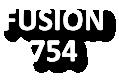 FUSION 754