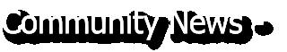 Community News -